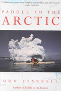 Paddle to the Arctic 0 9780771082658 0771082657