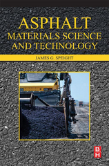 Asphalt Materials Science and Technology 1st Edition 9780128005019 0128005017