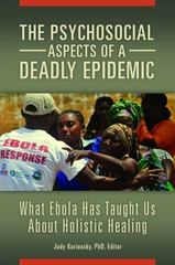 The Psychosocial Aspects of a Deadly Epidemic 1st Edition 9781440842306 1440842302
