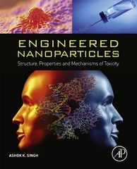 Engineered Nanoparticles 1st Edition 9780128014929 012801492X
