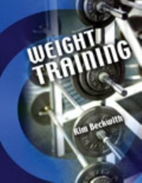Weight Training 2nd Edition 9781465281838 1465281835