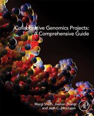 Collaborative Genomics Projects: A Comprehensive Guide 1st Edition 9780128023686 0128023686