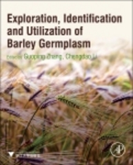 Exploration, Identification and Utilization of Barley Germplasm 1st Edition 9780128029237 0128029234