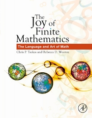 The Joy of Finite Mathematics 1st Edition 9780128029855 0128029854