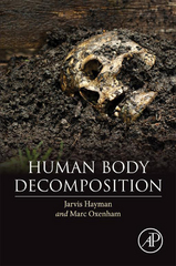 Human Body Decomposition 1st Edition 9780128037133 012803713X