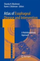 Atlas of Esophageal Disease and Intervention 1st Edition 9781493930883 1493930885
