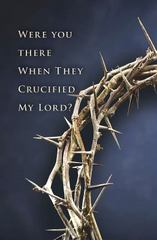 Were You There When They Crucified My Lord 1st Edition 9781501802454 1501802453