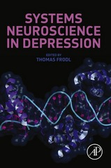 Systems Neuroscience in Depression 1st Edition 9780128026281 0128026286