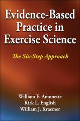 Evidence-Based Practice in Exercise Science 1st Edition 9781492533979 1492533971