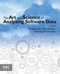 The Art and Science of Analyzing Software Data 1st Edition 9780124115439 0124115438