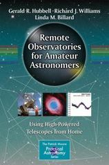 Remote Observatories for Amateur Astronomers 1st Edition 9783319219066 3319219065