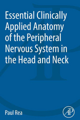 Essential Clinically Applied Anatomy of the Peripheral Nervous System in the Head and Neck 1st Edition 9780128036648 0128036648