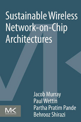 Sustainable Wireless Network-on-Chip Architectures 1st Edition 9780128036518 0128036516