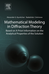 Mathematical Modeling in Diffraction Theory 1st Edition 9780128037485 0128037482