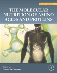 The Molecular Nutrition of Amino Acids and Proteins 1st Edition 9780128023754 0128023759