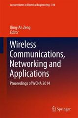 Wireless Communications, Networking and Applications 1st Edition 9788132225805 8132225805
