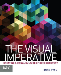 The Visual Imperative 1st Edition 9780128039304 0128039302