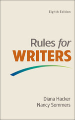 Rules for Writers 8th Edition 9781319065782 1319065783