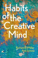 Habits of the Creative Mind 1st Edition 9781457681813 1457681811