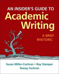 An Insider's Guide to Academic Writing 1st Edition 9781319020309 1319020305