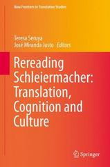 Rereading Schleiermacher: Translation, Cognition and Culture 1st Edition 9783662479490 3662479494