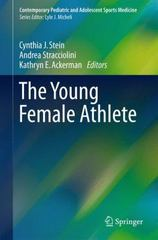 The Young Female Athlete 1st Edition 9783319216317 3319216317