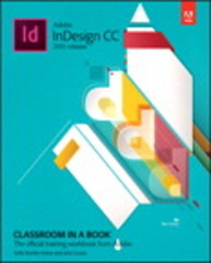 Adobe InDesign CC Classroom in a Book (2015 release) 1st Edition 9780134310008 0134310004