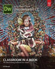 Adobe Dreamweaver CC Classroom in a Book (2015 release) 1st Edition 9780134309996 0134309995