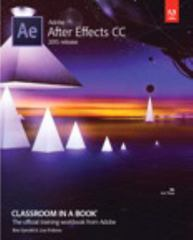 Adobe After Effects CC Classroom in a Book (2015 release) 1st Edition 9780134308128 0134308123