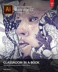 Adobe Illustrator CC Classroom in a Book (2015 release) 1st Edition 9780134308111 0134308115