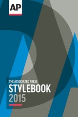 The Associated Press Stylebook and Briefing on Media Law 2015 50th Edition 9780917360619 0917360613