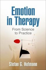 Emotion in Therapy 1st Edition 9781462524549 1462524540