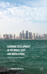 Economic Development in the Middle East and North Africa 1st Edition 9781137486462 1137486465