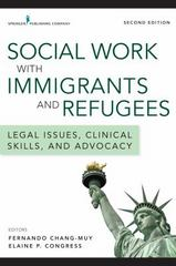 Social Work with Immigrants and Refugees 2nd Edition 9780826126689 0826126685