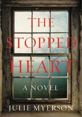 The Stopped Heart 1st Edition 9780062409331 0062409336