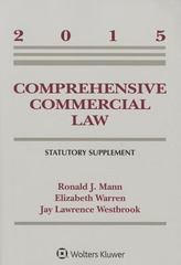 Comprehensive Commercial Law, 2015 Statutory Supplement 1st Edition 9781454859208 1454859202