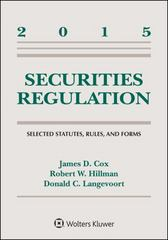 Securities Regulation: Selected Statutes, Rules, and Forms, 2015 Statutory Supplement 1st Edition 9781454859154 1454859156
