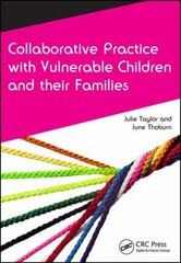 Collaborative Practice with Vulnerable Children and Their Families 1st Edition 9781846198960 1846198968