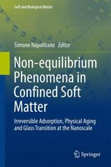Non-Equilibrium Phenomena in Confined Soft Matter 1st Edition 9783319219479 3319219472