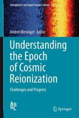 Understanding the Epoch of Cosmic Reionization 1st Edition 9783319219578 331921957X