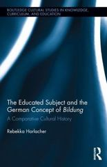 The Educated Subject and the German Concept of Bildung 1st Edition 9781317805175 1317805178