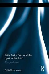 Artist Emily Carr and the Spirit of the Land 1st Edition 9781317518860 1317518861
