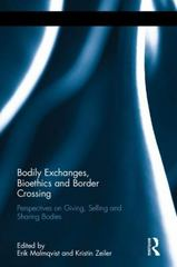 Bodily Exchanges, Bioethics and Border Crossing 1st Edition 9781317510970 1317510976