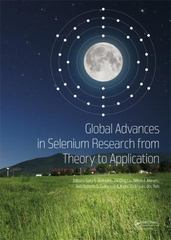 Global Advances in Selenium Research from Theory to Application 1st Edition 9781138027312 1138027316