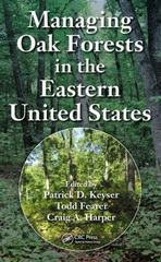 Managing Oak Forests in the Eastern United States 1st Edition 9781498742870 1498742874