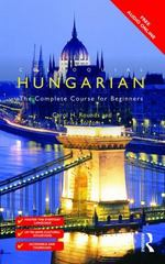 Colloquial Hungarian 3rd Edition 9781138949867 1138949868