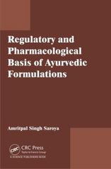 Regulatory and Pharmacological Bases of Ayurvedic Formulations 1st Edition 9781498750943 149875094X