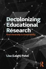 Decolonizing Educational Research 1st Edition 9781138998728 1138998729