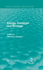 Energy, Foresight and Strategy 1st Edition 9781138999923 113899992X