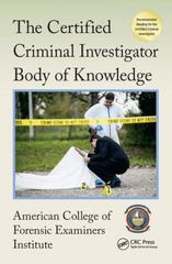 The Certified Criminal Investigator Body of Knowledge 1st Edition 9781498752060 1498752063